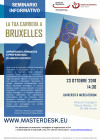 SEMINARIO INFORMATIVO: La tua carriera a Bruxelles. Opportunità formative e professionali in ambito Europeo